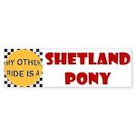 My Other Ride Is A Shetland Pony Bumper Sticker