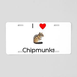 I love chipmunks Aluminum License Plate