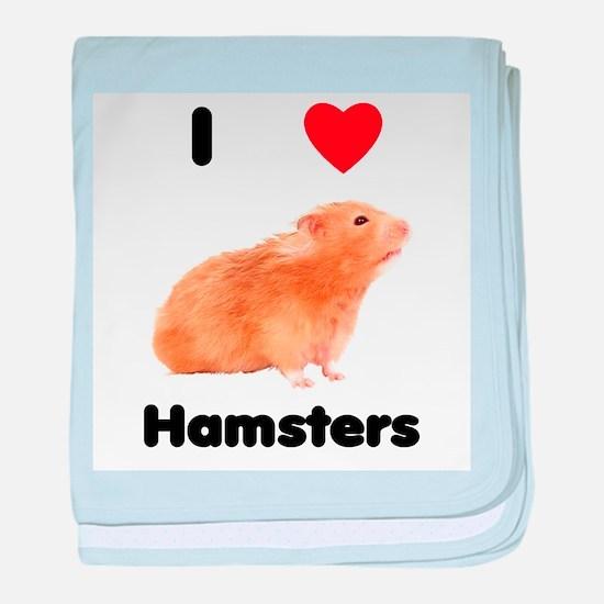I love hamsters baby blanket
