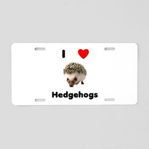 I Love Hedgehogs Aluminum License Plate