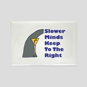Slower Minds Rectangle Magnet