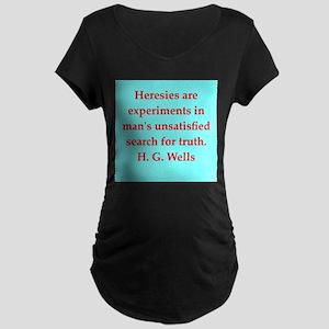 H. G. Wells quotes Maternity Dark T-Shirt