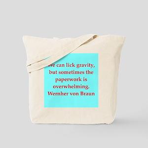 wernher von braun quotes Tote Bag