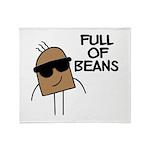 Full Of Beans Throw Blanket