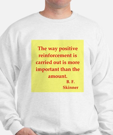 b f skinner quotes Sweatshirt