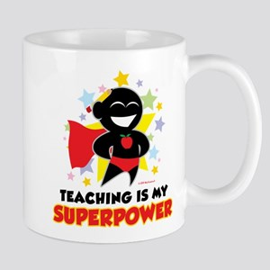 Teaching Is My Superpower Mug