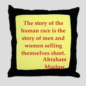 Abraham maslow quptes Throw Pillow