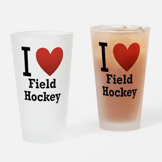 I Love Field Hockey Drinking Glass