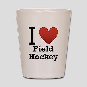 I Love Field Hockey Shot Glass