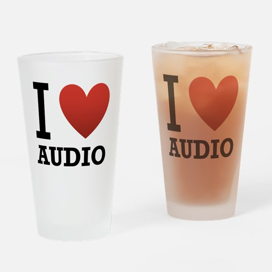 I Love Audio Drinking Glass
