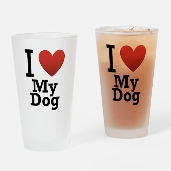 I Love My Dog Drinking Glass