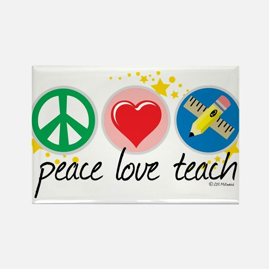 Peace Love Teach Rectangle Magnet
