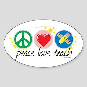 Peace Love Teach Sticker (Oval)