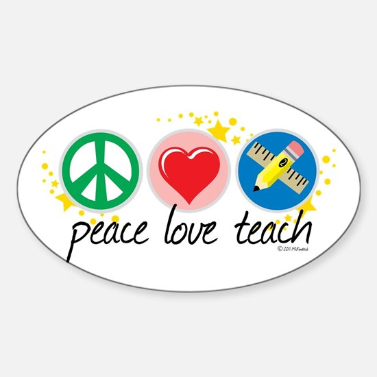 Peace Love Teach Sticker (Oval)
