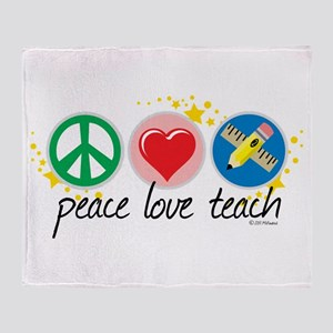 Peace Love Teach Throw Blanket