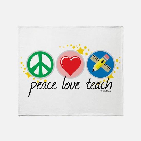 Peace Love Teach Throw Blanket