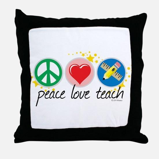 Peace Love Teach Throw Pillow