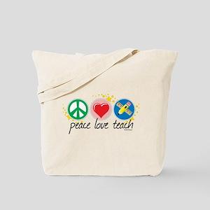 Peace Love Teach Tote Bag