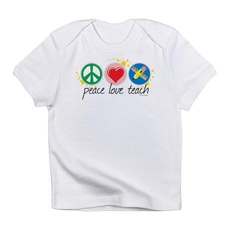 Peace Love Teach Infant T-Shirt