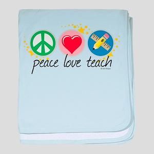 Peace Love Teach baby blanket
