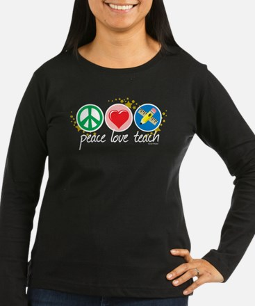 Peace Love Teach T-Shirt