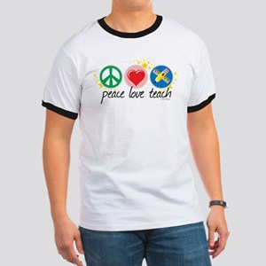Peace Love Teach Ringer T