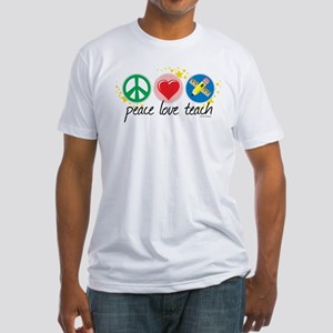 Peace Love Teach Fitted T-Shirt
