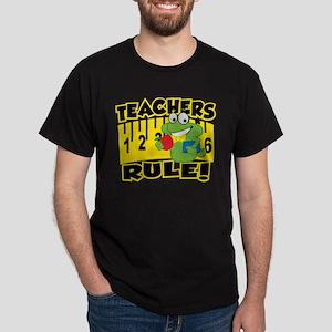 Teachers Rule Dark T-Shirt