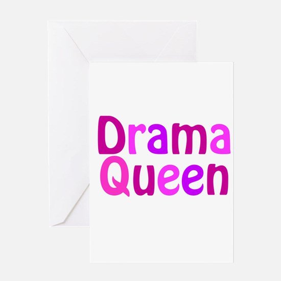 Drama Queen Greeting Card