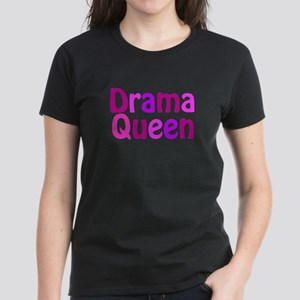 Drama Queen Women's Dark T-Shirt
