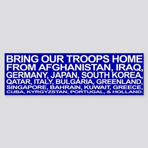 Bring ALL the Troops Home! - Bumper Sticker