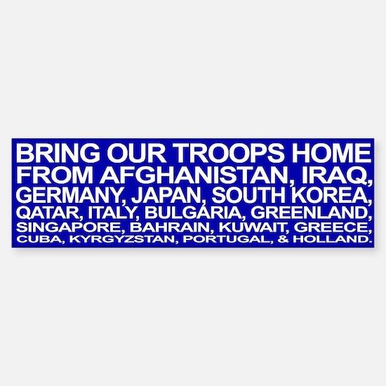 Bring ALL the Troops Home! - Bumper Bumper Bumper Sticker