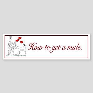 How to get a mule Sticker (Bumper)