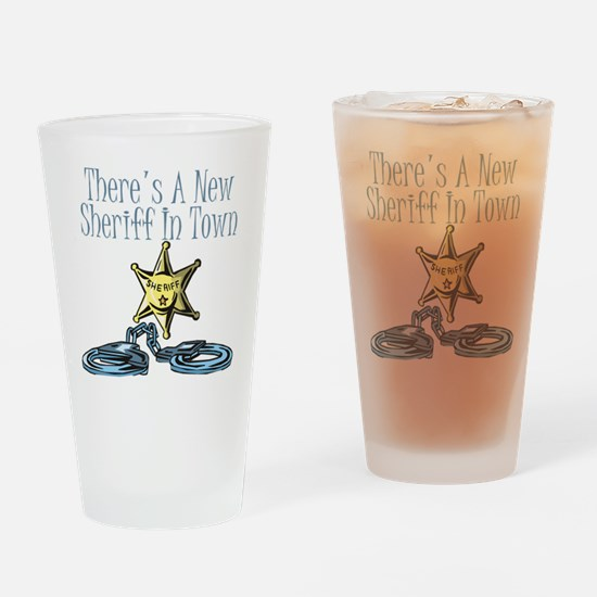 New Sheriff in town Drinking Glass