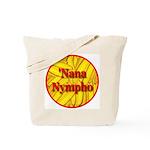 'Nana Nympho Tote Bag