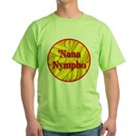 'Nana Nympho Green T-Shirt