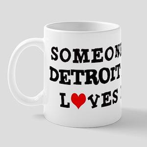 Someone in Detroit Mug