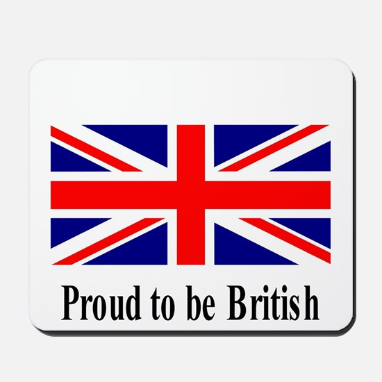 Proud to be British Mousepad