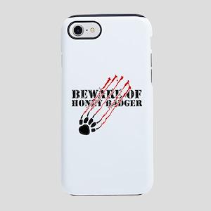 Beware of honey badger iPhone 7 Tough Case