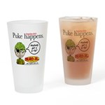 Stupid Is ... Puke Happens Drinking Glass