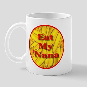 Eat My 'Nana Mug