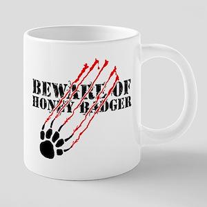 Beware of honey badger 20 oz Ceramic Mega Mug