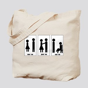 How to treat a lady? Tote Bag