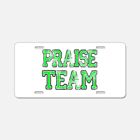 Funny Praise and worship Aluminum License Plate