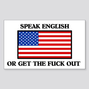 American Speak English or Get the Fuck Out Sticker
