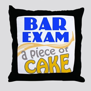 Bar Exam - Piece of Cake Throw Pillow