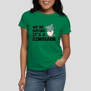 We're Hoping It's A Dinosaur Women's Dark T-Shirt