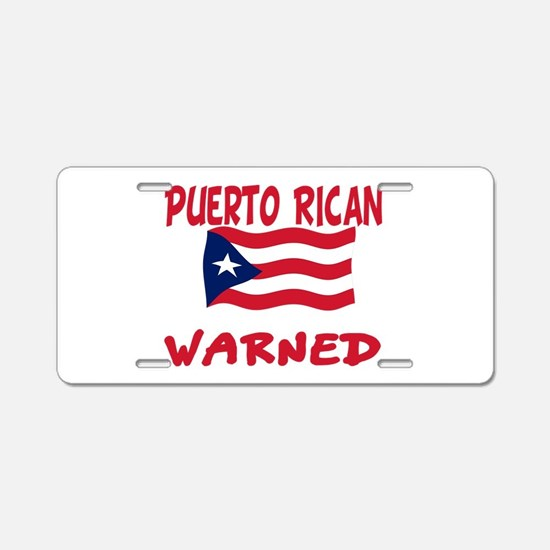 Puerto rican warned you about Aluminum License Pla