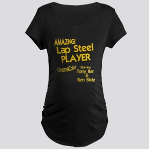 Lap Steel Guitar Maternity Dark T-Shirt