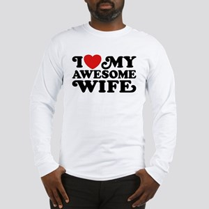 I Love My Awesome Wife Long Sleeve T-Shirt